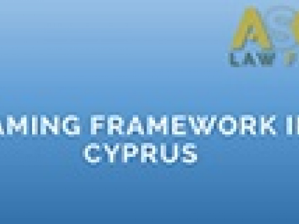 Gaming Framework in Cyprus (Presentation by ASC Law Firm at the Cyprus Gaming Show 2018)
